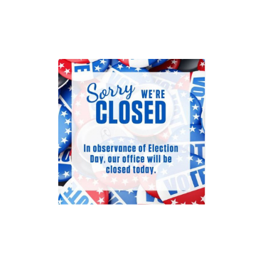 Closed for Election Day